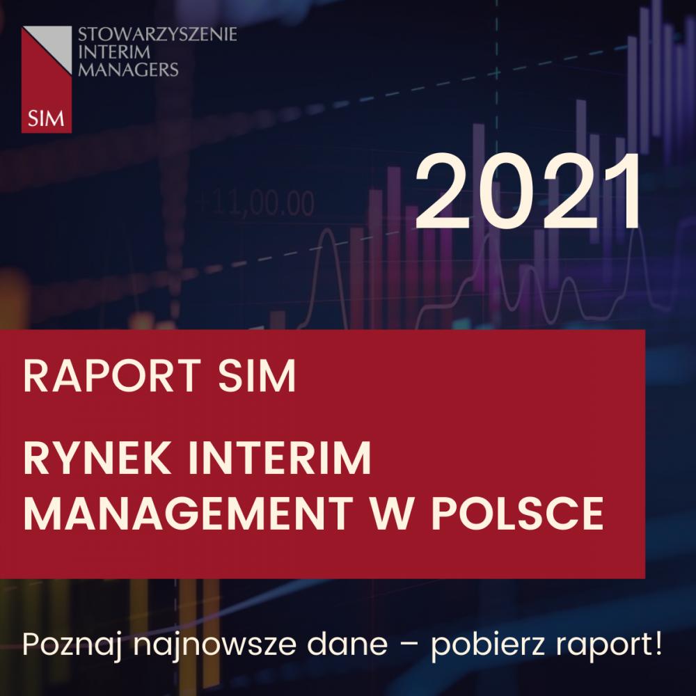 Raport SIM – Rynek Interim Management w Polsce 2021